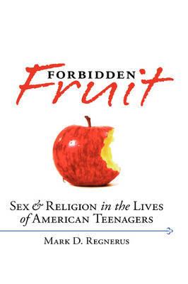Forbidden Fruit by Mark D. Regnerus image
