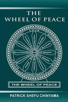 The Wheel of Peace by MR Patrick Shefu Chinyama