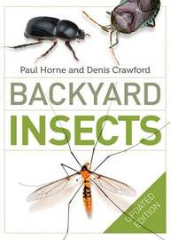 Backyard Insects Updated Edition by Paul A Horne