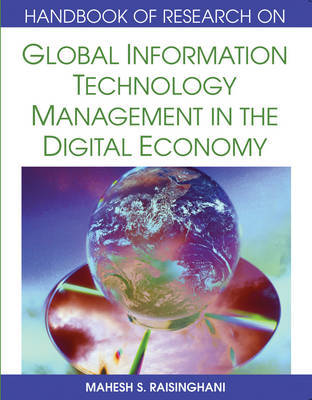 Global Information Technology Management in the Digital Economy by Mahesh S Raisinghani