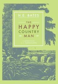 The Happy Countryman by H.E. Bates