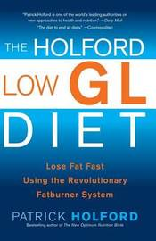 The Holford Low Gl Diet by Patrick Holford
