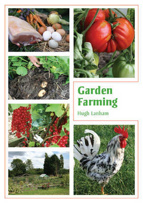 Garden Farming by Hugh Lanham image