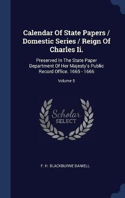 Calendar of State Papers / Domestic Series / Reign of Charles II. image