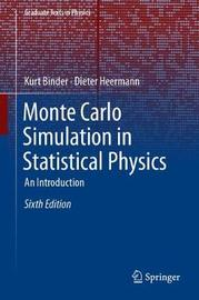 Monte Carlo Simulation in Statistical Physics by Kurt Binder