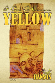 I Am a Curious Yellow by Mick Hanson image
