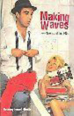 Making Waves: New Wave, Neorealism, and the New Cinemas of the 1960s by Geoffrey Nowell-Smith