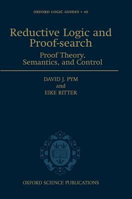 Reductive Logic and Proof-search by David J Pym