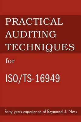 Practical Auditing Techniques for ISO/Ts-16949 by Raymond J. Ness image