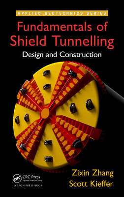 Fundamentals of Shield Tunnelling by Zixin Zhang