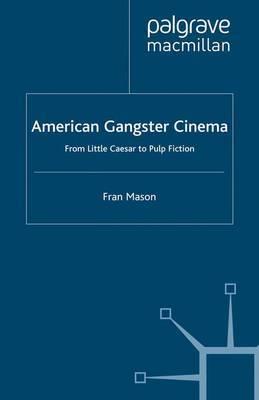 American Gangster Cinema by Fran Mason image