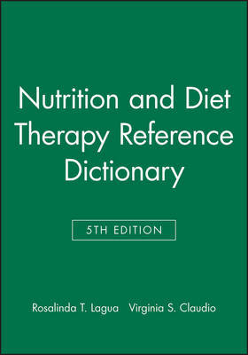 Nutrition and Diet Therapy Reference Dictionary, Fifth Edition by Rosalinda T. Lagua image