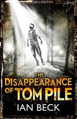 The Casebooks of Captain Holloway: The Disappearance of Tom Pile by Ian Beck image