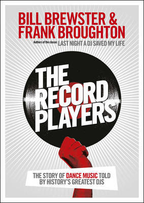 The Record Players by Bill Brewster