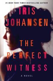 The Perfect Witness by Iris Johansen