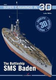 The Battleship SMS Baden by Luke Millis