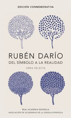 Ruban Darao, del Sambolo a la Realidad. Obra Selecta / Ruban Darao, from the Symbol to Reality. Selected Works by Ruben Dario image