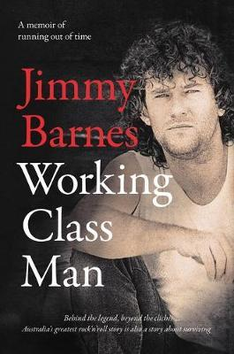 Working Class Man by Jimmy Barnes image