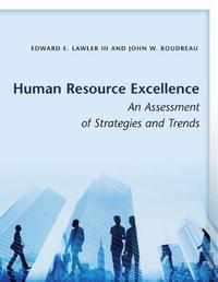 Human Resource Excellence by Edward E. Lawler