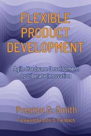 Flexible Product Development by Preston G Smith