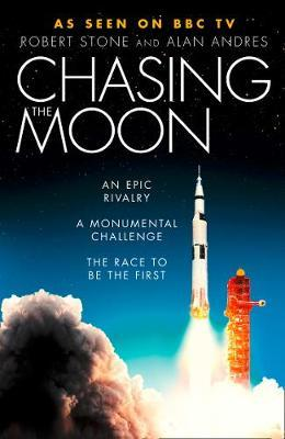 Chasing the Moon by Robert Stone