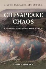 Chesapeake Chaos by Geoff Quaife