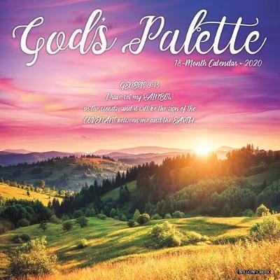 God's Palette 2020 Wall Calendar by Willow Creek Press