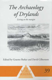 The Archaeology of Drylands by Graeme Barker image