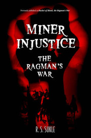 Miner Injustice by R. S. Sukle image
