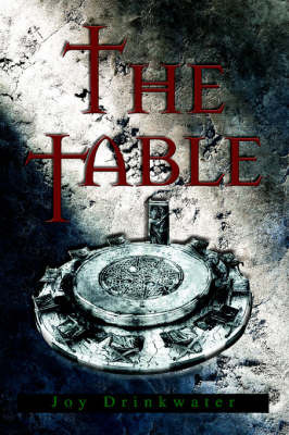 The Table by Joy Drinkwater