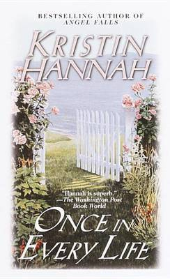 Once In Every Life by Kristin Hannah image