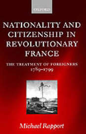 Nationality and Citizenship in Revolutionary France by Michael Rapport image