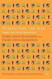 Humanizing the Web by Harri Oinas-Kukkonen