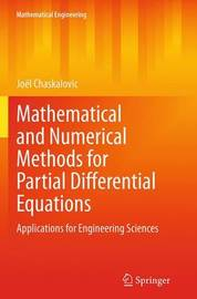 Mathematical and Numerical Methods for Partial Differential Equations by Joel Chaskalovic
