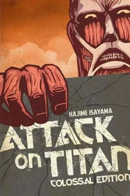 Attack on Titan: Colossal Edition: Volume 1 (Vols 1-5) by Hajime Isayama