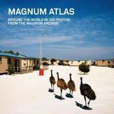 Magnum Atlas by Magnum Photos
