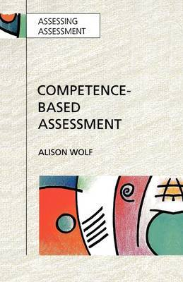 COMPETENCE-BASED ASSESSMENT by Alison Wolf