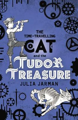 The Time-Travelling Cat and the Tudor Treasure by Julia Jarman image