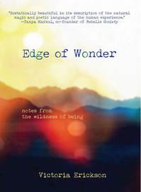 Edge of Wonder by Victoria Erickson