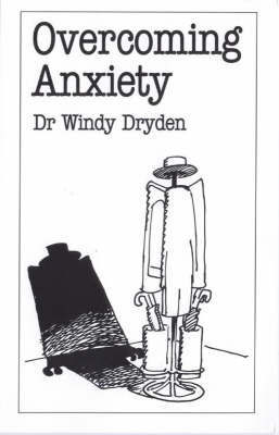 Overcoming Anxiety by Windy Dryden image