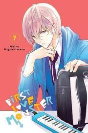 First Love Monster, Vol. 7 by Akira Hiyoshimaru image