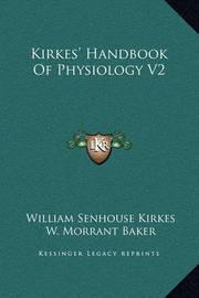 Kirkes' Handbook of Physiology V2 by Vincent Dormer Harris