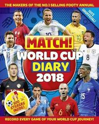 Match! World Cup 2018 Diary by MacMillan Children's Books