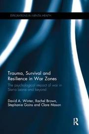 Trauma, Survival and Resilience in War Zones by David Winter image