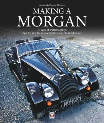 Making a Morgan by Andreas Hensing