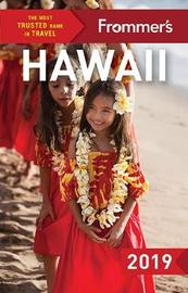 Frommer's Hawaii 2019 by Martha Cheng