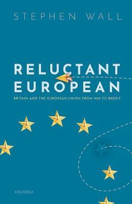 Reluctant European by Stephen Wall