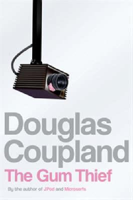 The Gum Thief by Douglas Coupland image
