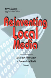 Reinventing Local Media by Terry L Heaton image