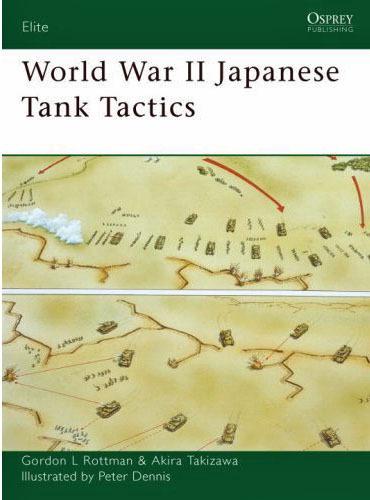 World War II Japanese Tank Tactics by Gordon Rottman